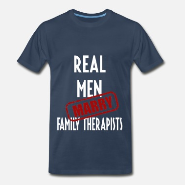 Family Therapist Family Therapists - Real men marry Family Therapis - Men's Premium T-Shirt