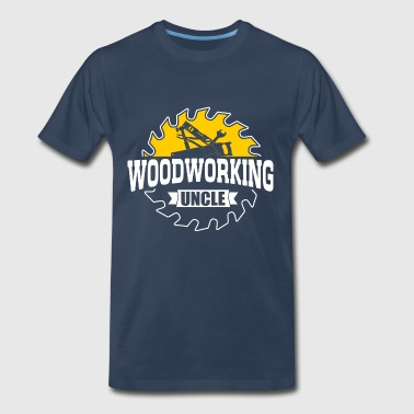 Woodworking Uncle - Men's Premium T-Shirt