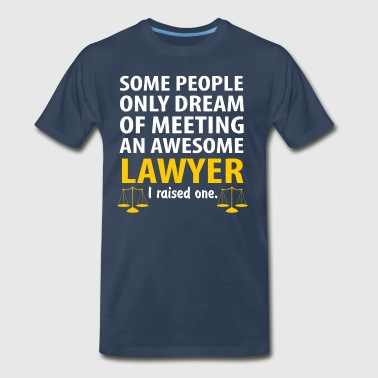 Awesome Lawyer, I Raise One. Lawyer Mom - Men's Premium T-Shirt