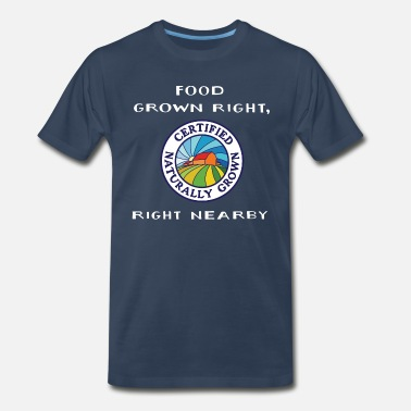 Locally Grown Food Grown Right  - Men's Premium T-Shirt
