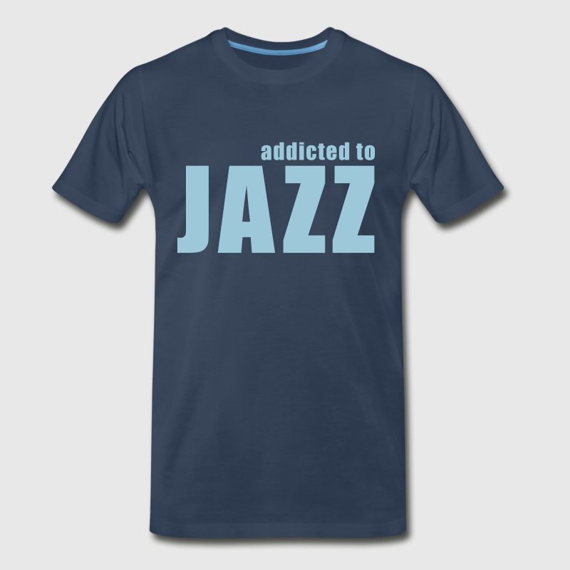 addicted to jazz - Men's Premium T-Shirt