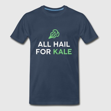 All Hail For Kale 0744 - Men's Premium T-Shirt