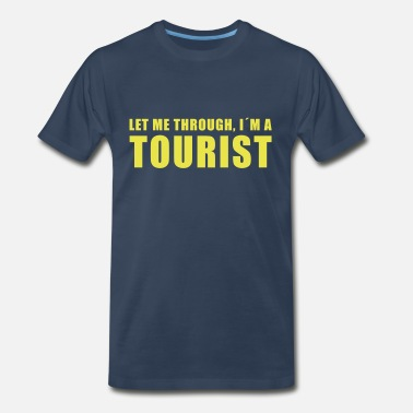 Not A Tourist tourist - Men's Premium T-Shirt