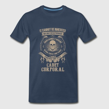 Cadet Corporal-I own forever the title t-shirt - Men's Premium T-Shirt