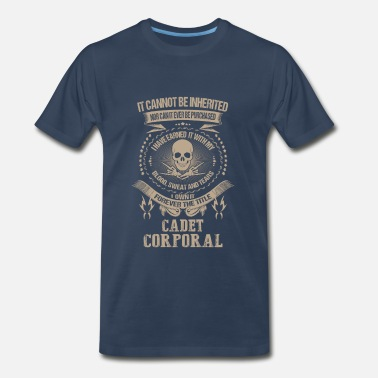 Corporal Of Marines Cadet Corporal-I own forever the title t-shirt - Men's Premium T-Shirt