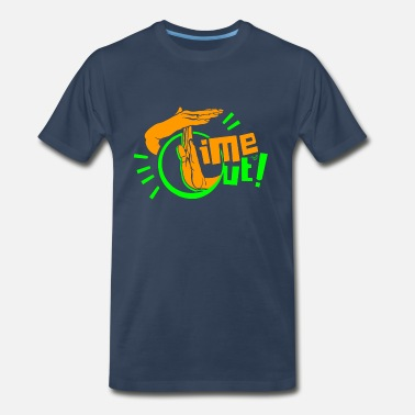 Time Out TIME OUT by Tai's Tees - Men's Premium T-Shirt