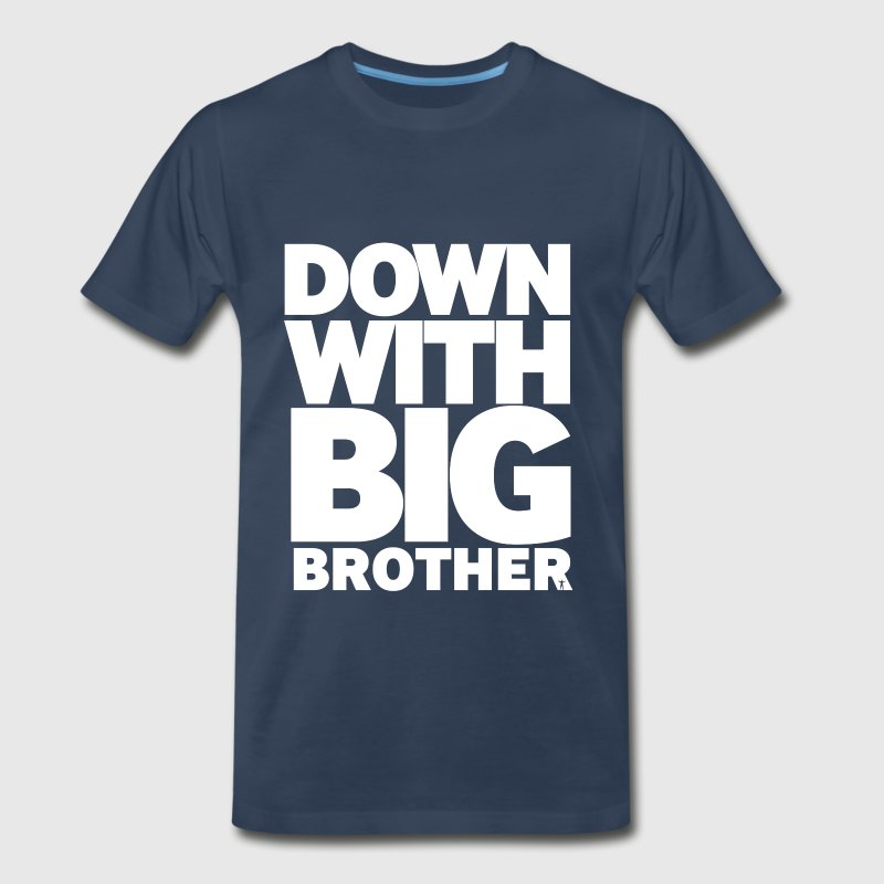 Down With Big Brother 2 - Men's Premium T-Shirt