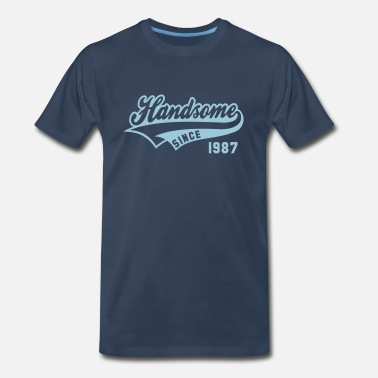 Established 87 Handsome since 1987 Birthday Anniversary Design - Men's Premium T-Shirt
