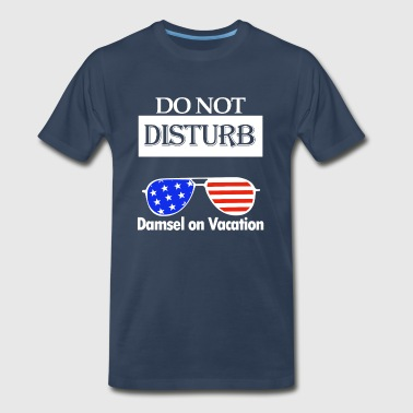 Do Not Disturb damsel vacation gift - Men's Premium T-Shirt