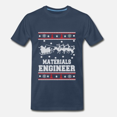 Materials Science Materials engineer-Engineer christmas sweater - Men's Premium T-Shirt