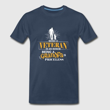 Veteran Is An Honor Being A Grandpa Is Priceless - Men's Premium T-Shirt