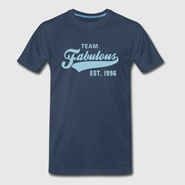 Established 96 TEAM Fabulous Est. 1996 Birthday Anniversary - Men's Premium T-Shirt