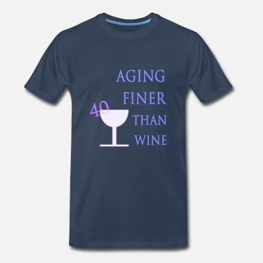 Birthday 40 Aging Like Wine