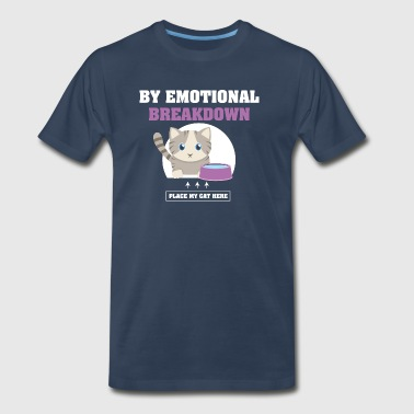 By Emotional Breakdown Cat Lovers T-Shirt - Men's Premium T-Shirt