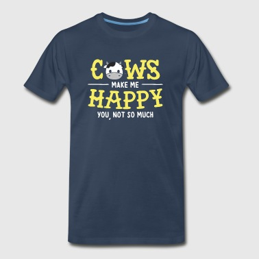 Fucking Cow Cows make me happy Cow Shirt - Men's Premium T-Shirt