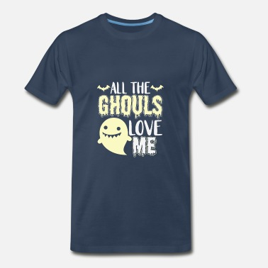 Haunted House all the ghouls love me funny gift - Men's Premium T-Shirt