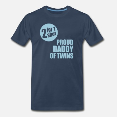 Daddy Of Twins 2for1 proud daddy of twins - Men's Premium T-Shirt