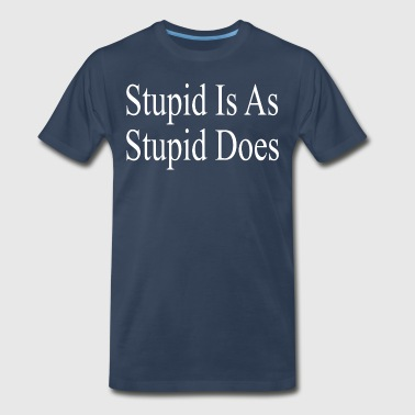 Forrest Gump - Stupid Is As Stupid Does - Men's Premium T-Shirt