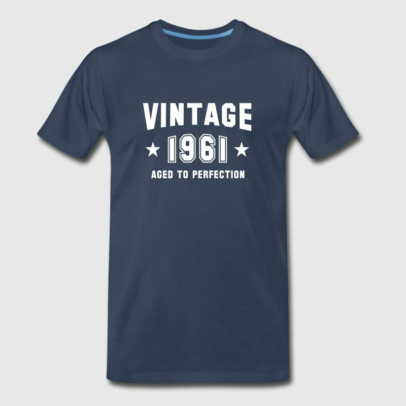 VINTAGE 1961 - Aged To Perfection - Birthday - Men's Premium T-Shirt