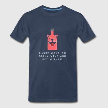 wine and pet funny shirts gifts - Men's Premium T-Shirt
