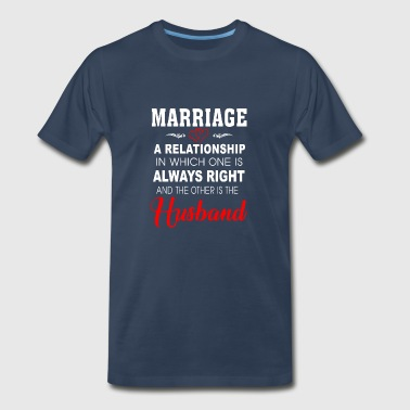 Marriage A Relationship Best For Husband - Men's Premium T-Shirt