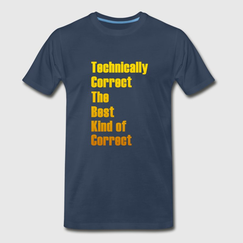 Technically Correct - Men's Premium T-Shirt