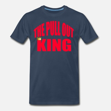 Sketch Null The Pull Out King - Portlandia - Men's Premium T-Shirt