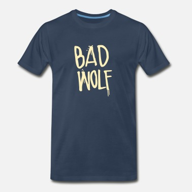 Bad Wolf Dr. Who: Bad Wolf - Men's Premium T-Shirt