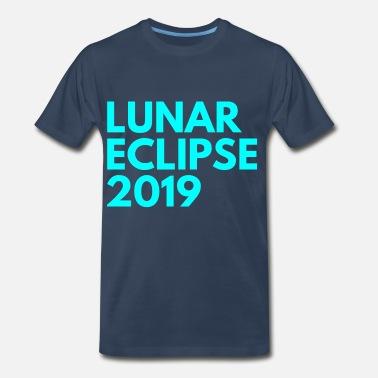 229a564b3180f Shop Lunar Eclipse T-Shirts online   Spreadshirt