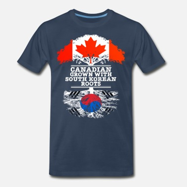 Canadian Roots Canadian Grown With South Korean Roots - Men's Premium T-Shirt