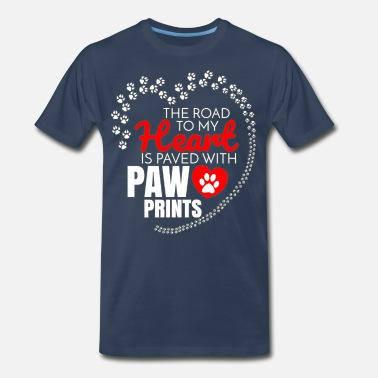 Rhodesian Ridgebacks The Road To My Heart Is Paved With Paw Prints - Men's Premium T-Shirt