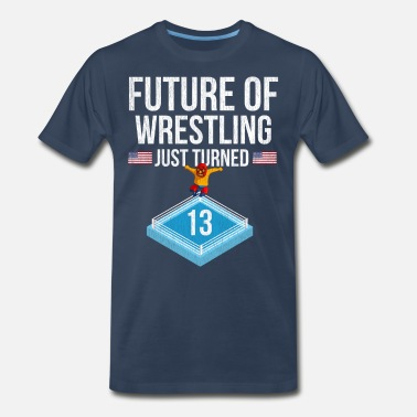 13 Years Future Of Wrestling Turned 13 - Men's Premium T-Shirt