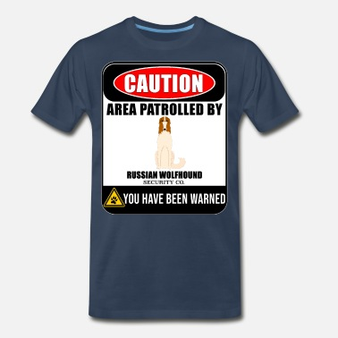 Wolfhound Caution Area Patrolled By Russian Wolfhound - Men's Premium T-Shirt