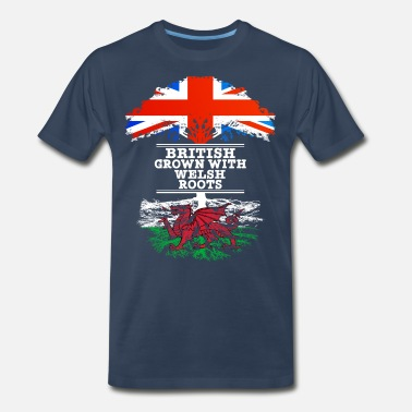 British Roots British Grown With Welsh Roots - Men's Premium T-Shirt