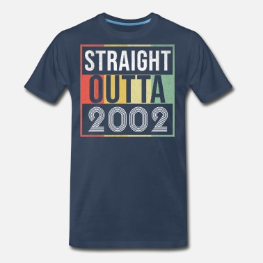 2002 Straight Outta 2002 - Men's Premium T-Shirt
