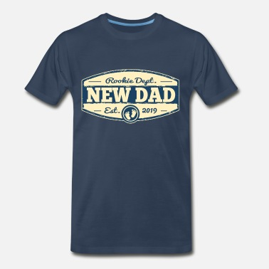 New Baby New Dad 2019 Rookie Dept - Men's Premium T-Shirt