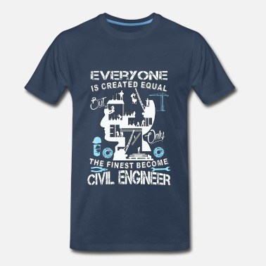 Civil Engineering Civil engineer-The finese become civil engineer - Men's Premium T-Shirt