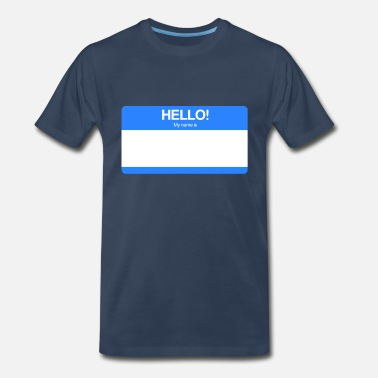 Hello My Name Is Hello! My name is ... (Blue) - Men's Premium T-Shirt
