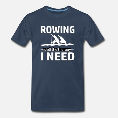 Rowing Rowing is my therapy - Men's Premium T-Shirt