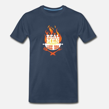 Bbq Real men smell like BBQ gift Father's Day uncle - Men's Premium T-Shirt