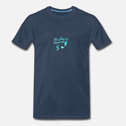 Mermaid Birthday Shirt 5 Year Old Girl Gift Mens Premium T