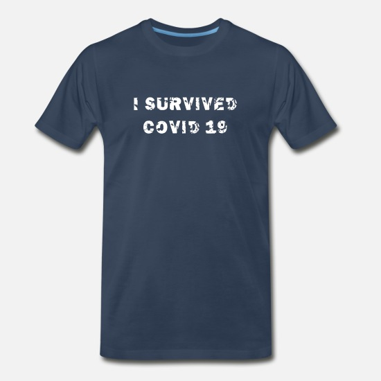 Survivor T-Shirts - I SURVIVED COVID 19 (WHITE) - Men's Premium T-Shirt navy