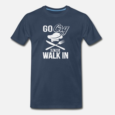 Baking Go cry in the walking - Men's Premium T-Shirt