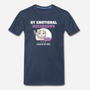 Breakdown Cat Lovers T-Shirt - Men's Premium T-Shirt