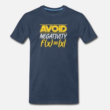 Positive Affirmation Avoid Negativity Math Teacher Function Gift - Men's Premium T-Shirt