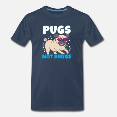 Mom Of Four Pugs Not Drugs Mops Dogs Grudge Pug Pet Gift - Men's Premium T-Shirt