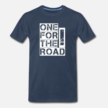 Will Run For Beer One for the road! - Men's Premium T-Shirt