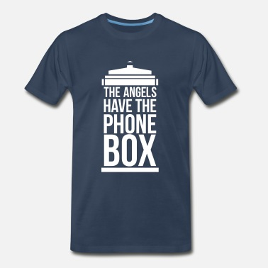 Angels the angels have the phone box - Men's Premium T-Shirt