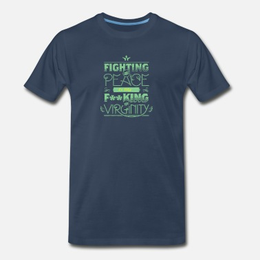 Fighting For Peace Fighting for peace - Men's Premium T-Shirt