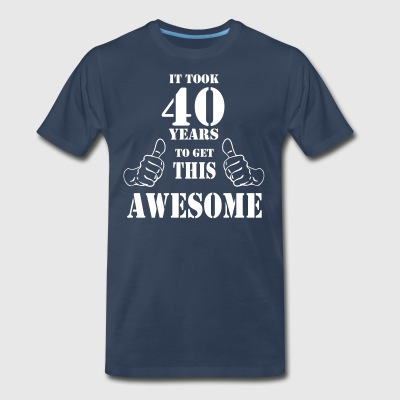 40th Birthday Get Awesome T Shirt Made in 1977 - Men's Premium T-Shirt